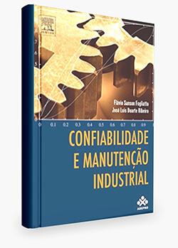 Confiabilidade e manutencao industrial