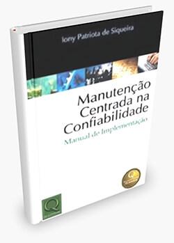 Manutenção Centrada na Confiabilidade. Manual de Implementação