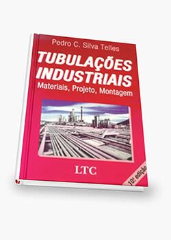 Tubulações Industriais - Materiais, Projeto, Montagem