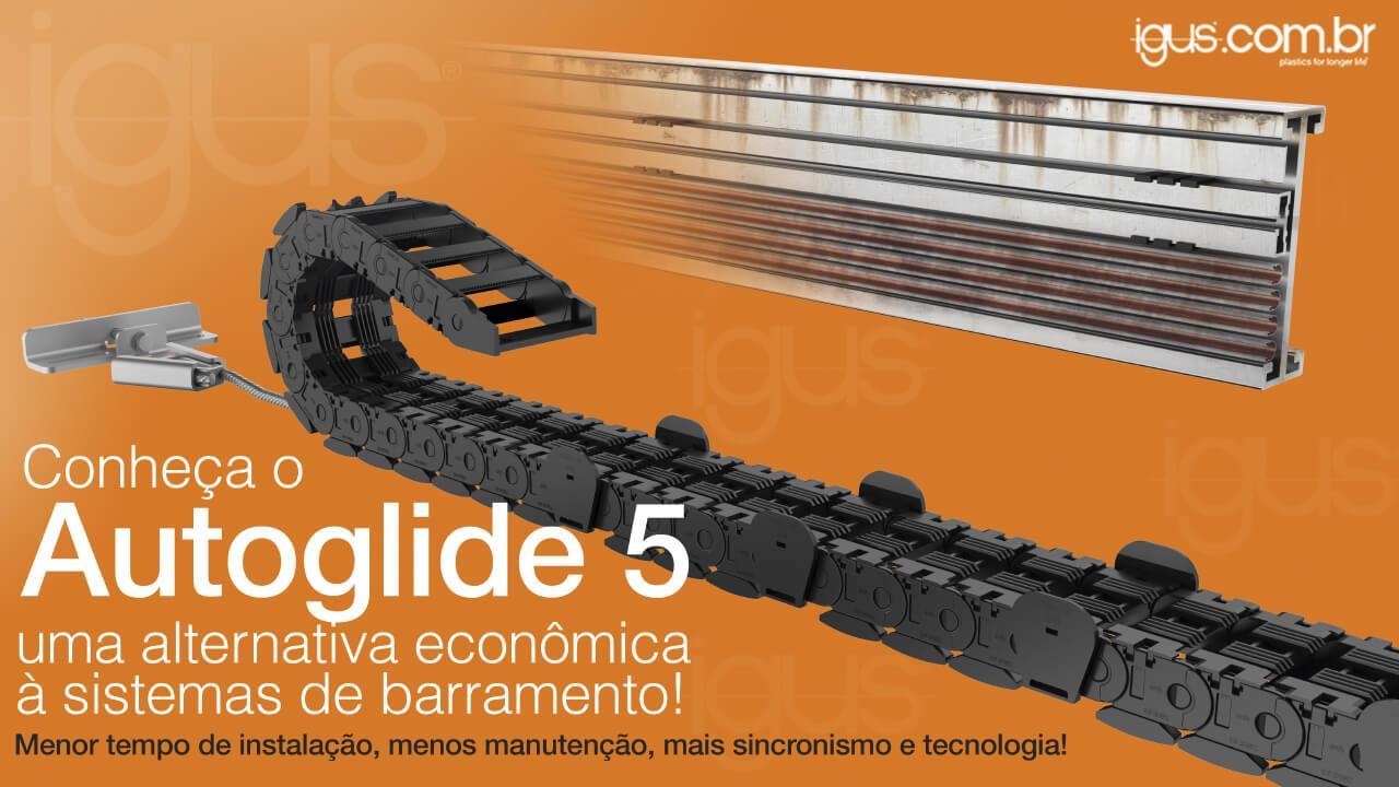 Auto Glide5 IGUS