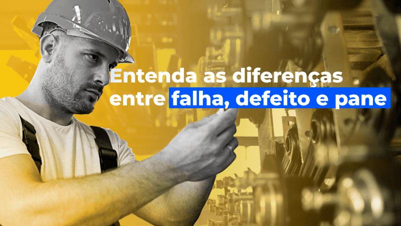 tractian-diferencas-falha-defeito-pane Revista Manutenção - Gestão, Estratégia e Inovação